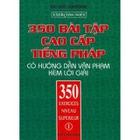 Giá 350 Bài Tập Cao Cấp Tiếng Pháp