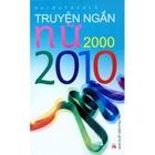 Giá Truyện Ngắn Nữ 2000 - 2010