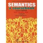 Giá Semantics A Coursebook- Giáo trình ngữ nghĩa học