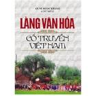 Giá Làng Văn Hóa Cổ Truyền Việt Nam