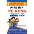 Giá Trau Dồi Kỹ Năng Tiếng Anh Cấp Tốc - Phân Tích Từ Vựng Thông Dụng Trong Tiếng Anh