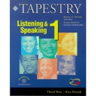 Giá Tapestry Listening And Speaking 1