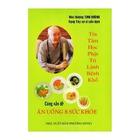 Giá Tín Tâm Học Phật Trị Lành Bệnh Khổ Cùng Vấn Đề Ăn Uống & Sức Khỏe