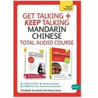 Giá Get Talking and Keep Talking Mandarin Chinese Total Audio Course: The essential short course for speaking and understanding with confidence