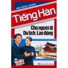 Giá Tiếng Hàn Cho Người Đi Du Lịch, Lao Động