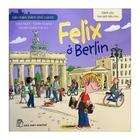 Giá Đến Thăm Thành Phố Của Tớ - Felix Ở Berlin
