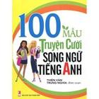 Giá 100 Mẩu Truyện Cười Song Ngữ Tiếng Anh