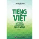 Giá Tiếng Việt - Sơ Thảo, Ngữ Pháp, Chức Năng