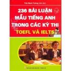 Giá 236 Bài Luận Mẫu Tiếng Anh Trong Các Kỳ Thi Toeft Và Ielts
