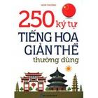 Giá 250 Ký Tự Tiếng Hoa Giản Thể Thường Dùng