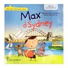 Giá Đến Thăm Thành Phố Của Tớ - Max Ở Sydney