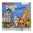 Giá Đến Thăm Thành Phố Của Tớ - Diego Ở Madrid
