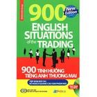 Giá 900 Tình Huống Tiếng Anh Thương Mại Tiếp Đón Đối Tác - Kế Hoạch Quảng Cáo Sản Phẩm Mới (Kèm CD)