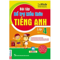 Bài tập bổ trợ kiến thức Tiếng Anh lớp 4 (Tập 1-2)