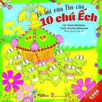 Truyện Ehon Nhật Bản - Lễ Hội Mùa Thu Của 10 Chú Ếch