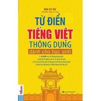 Từ Điển Tiếng Việt Thông Dụng Dành Cho Học Sinh