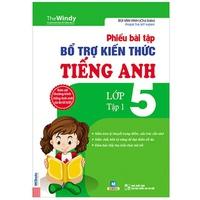 Bài tập bổ trợ kiến thức tiếng anh lớp 5 (Tập 1-2)