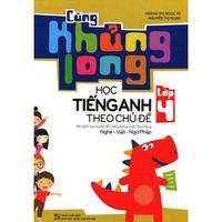 Cùng Khủng Long Học Tiếng Anh Theo Chủ Đề Lớp 4