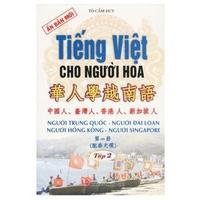 Tiếng Việt Cho Người Hoa (Tập 1-2)