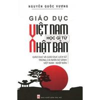 Giáo Dục Việt Nam Học Gì Từ Nhật Bản