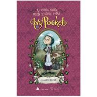 Ai Cũng Được Miễn Không Phải Ivy Pocket