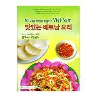 Những Món Ngon Việt Nam (Song Ngữ Việt - Hàn)