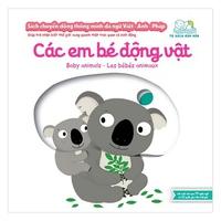 Sách chuyển động thông minh đa ngữ Việt-Anh-Pháp - Các em bé động vật
