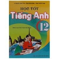 Học Tốt Tiếng Anh 12