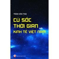 Cú Sốc Thời Gian Và Kinh Tế Việt Nam