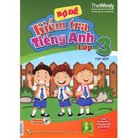 Bộ đề kiểm tra tiếng Anh lớp 3 (Tập 1-2)