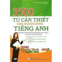 3500 Từ Cần Thiết Cho Người Dùng Tiếng Anh