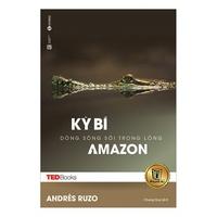 Kỳ Bí Dòng Sông Trôi Trong Lòng Amazon