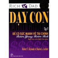 Dạy Con Làm Giàu - Tập 5: Để Có Sức Mạnh Về Tài Chính