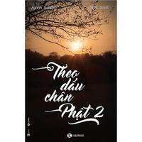 Theo Dấu Chân Phật (Tập 1-2)