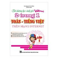 Bồi Dưỡng Học Sinh Giỏi Violympic 2 Trong 1 Toán - Tiếng Việt Trên Mạng Internet (Lớp 1-5)