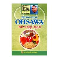 Phương Pháp Ohsawa - Hỏi Và Đáp (Tập 1-3)