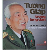 Tướng Giáp Trong Lòng Dân (Song Ngữ Anh - Việt)
