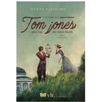 Tom Jones - Đứa Trẻ Vô Thừa Nhận (Tập 1-2)