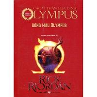 Các Vị Thần Của Đỉnh Olympus - Phần 5: Dòng Máu Olympus