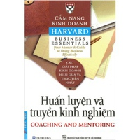 Cẩm Nang Kinh Doanh Harvard - Huấn Luyện Và Truyền Kinh Nghiệm