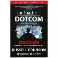 Bí Mật Dotcom - Bản đồ ngầm giúp công ty của bạn tăng trưởng online