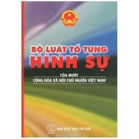 Bộ Luật Tố Tụng Hình Sự Của Nước Cộng Hoà Xã Hội Chủ Nghĩa Việt Nam