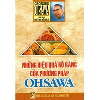 Những Hiệu Qủa Rõ Ràng Của Phương Pháp OHSAWA