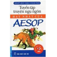 Tuyển Tập Truyện Ngụ Ngôn Hay Nhất Của AESOP (Tập 1-2)