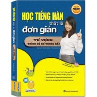 Học tiếng Hàn thật là đơn giản - từ vựng trình độ sơ trung cấp