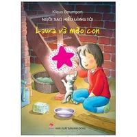 Laura Và Mèo Con - Ngôi Sao Hiểu Lòng Tôi