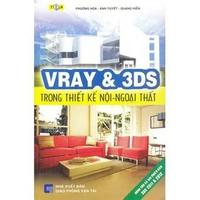 Vray & 3DS Trong Thiết Kế Nội - Ngoại Thất