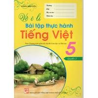 Vở Ô Li Bài Tập Thực Hành Tiếng Việt (Cấp 1)