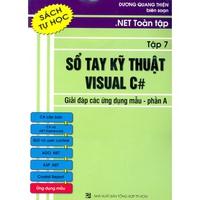 Sổ tay kỹ thuật Visual C# - Giải đáp các ứng dụng mẫu phần A