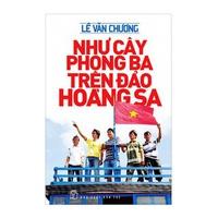 Như Cây Phong Ba Trên Đảo Hoàng Sa (Tập 1-2)